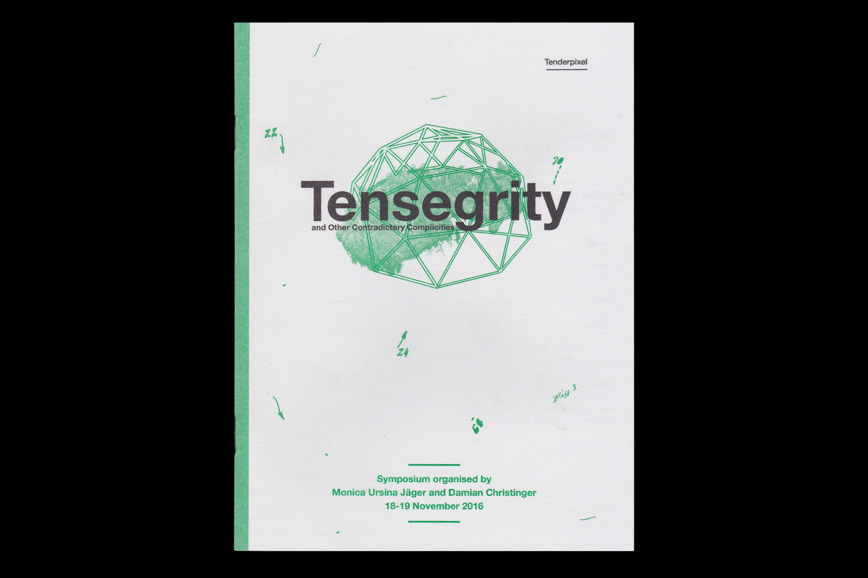 Tensegrity - a publication for Monica Ursina Jäger, Damian Christinger and Tenderpixel gallery, 2016 by the agency for emerging ideas