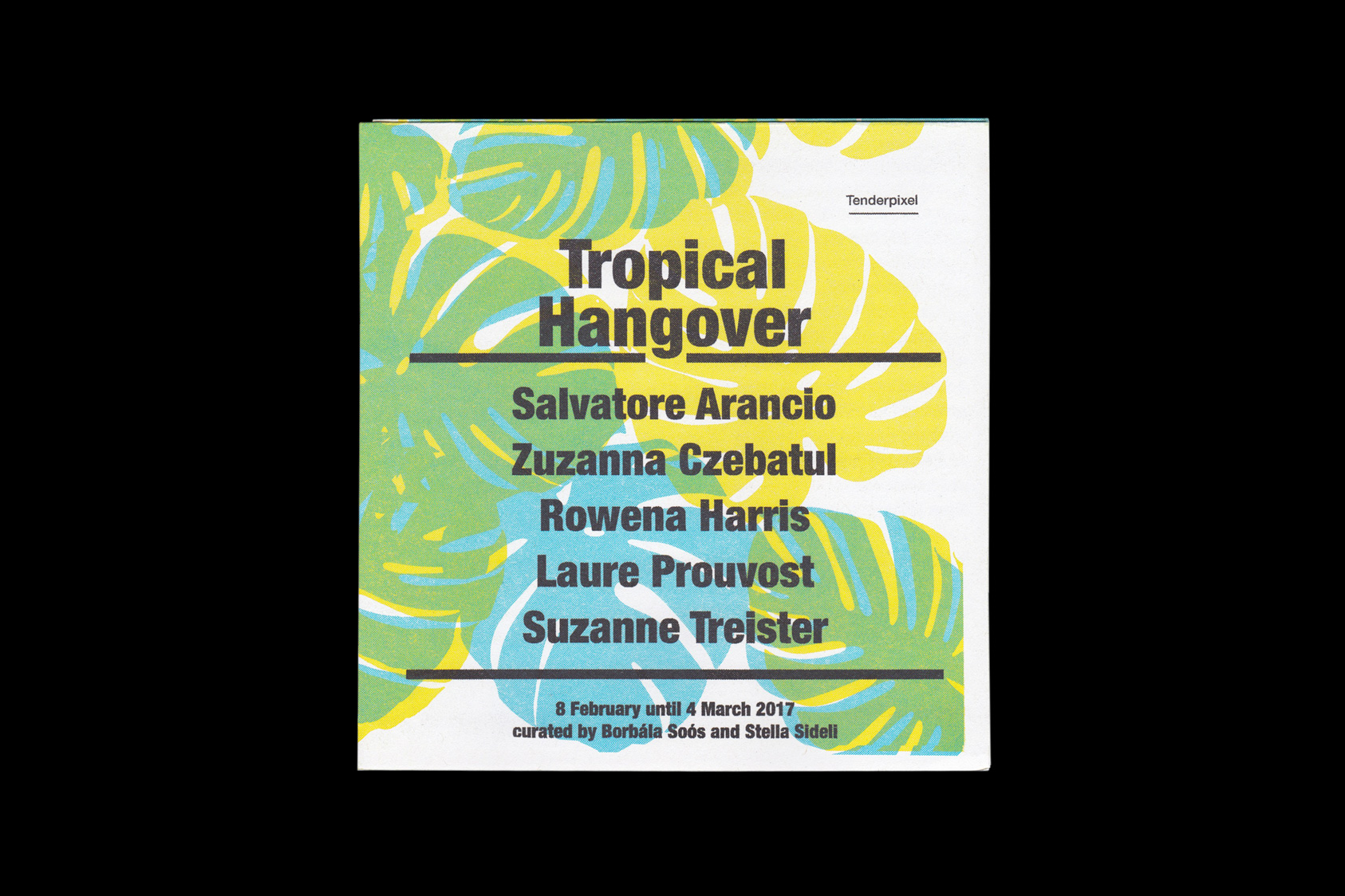 Tropical Hangover - a publication for Tenderpixel gallery, 2017 by the agency for emerging ideas